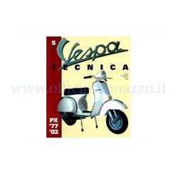8000000709349 - Vespa Tecnica book vol. 5, VT5ITA, Vespa PX '77 / '02 (in Italian)