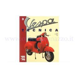 8000000709325 - Vespa Tecnica book vol. 3, VT3ITA, Vespa '65 / '76 (in Italian)
